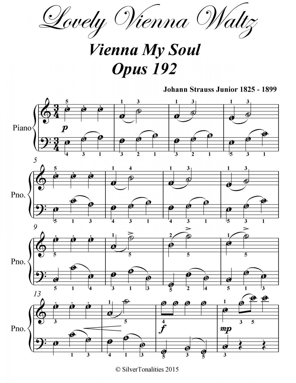 Lovely Vienna Waltz Vienna My Soul Opus 192 Easiest Piano Sheet Music PDF