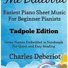 The Bluebird Easiest Piano Sheet Music for Beginner Pianists Tadpole Edition