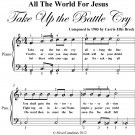 All the World for Jesus Take Up the Battle Cry Easy Piano Sheet Music PDF