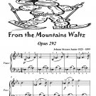 From the Mountains Waltz Opus 292 Easiest Piano Sheet Music Tadpole Edition PDF