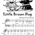 Little Brown Dog Beginner Piano Sheet Music Tadpole Edition PDF