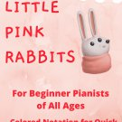 Little Pink Rabbits Piano Exercises with Colored Notes