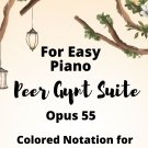 Peer Gynt Suite Opus 55 for Easy Piano