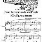 From Foreign Lands and People Kinderszenen Robert Schumann Beginner Piano Sheet Music