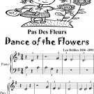 Pas des Fleurs Dance of the Flowers Beginner Piano