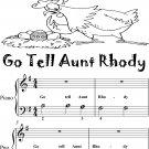Go Tell Aunt Rhody Beginner Piano Sheet Music