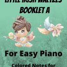 Bewitched! Little Irish Waltzes for Easiest Piano  Booklet A