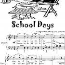 School Days Easy Elementary Piano Sheet Music