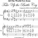 All the World for Jesus Take Up the Battle Cry Easy Piano Sheet Music