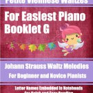 Petite Viennese Waltzes for Easiest Piano Booklet G