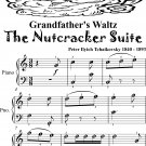 Grandfather's Waltz the Nutcracker Suite Easy Piano Sheet Music