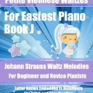 Petite Viennese Waltzes for Easiest Piano Booklet J