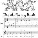 The Mulberry Bush Beginner Piano Sheet Music