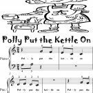 Polly Put the Kettle On Beginner Piano Sheet Music