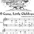O Come Little Children Beginner Piano Sheet Music