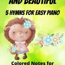 All Things Bright and Beautiful for Easy Piano