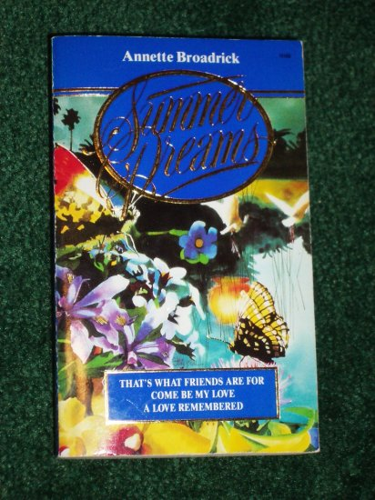 Summer Dreams by ANNETTE BROADRICK Romance Anthology