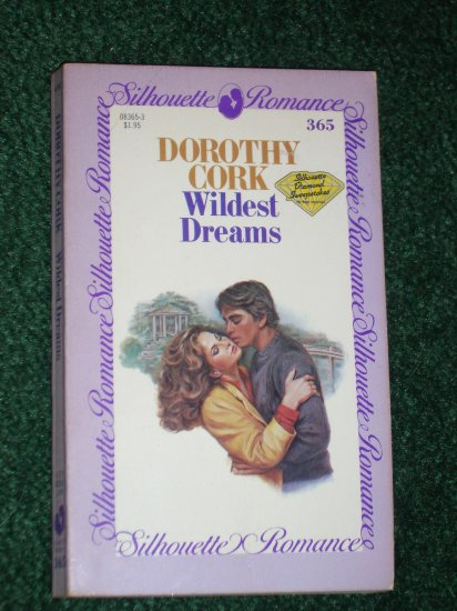 Wildest Dreams by DOROTHY CORK Vintage Silhouette Romance No 365 1985