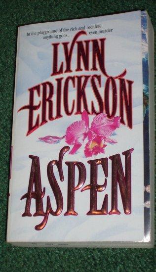 Aspen by LYNN ERICKSON Murder Mystery in a Wonderland of Sex and Sin 1995