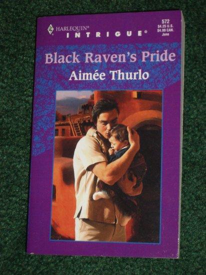 Black Raven's Pride by AIMEE THURLO Harlequin Intrigue #572 Jun00 Native American Suspense