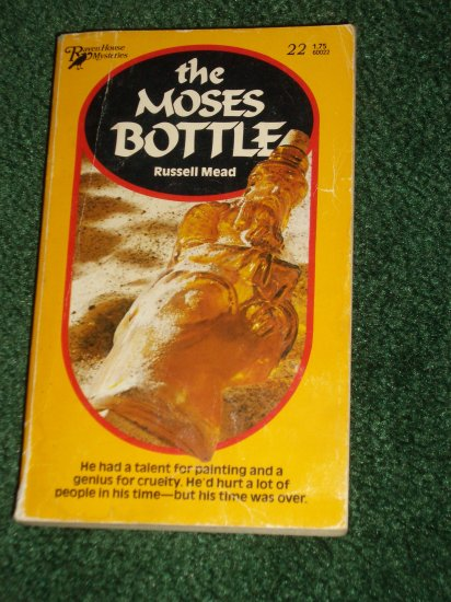 The Moses Bottle by RUSSELL MEAD Raven House Mystery #22 1981
