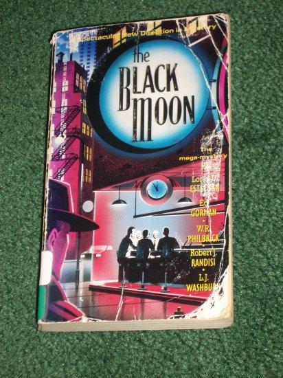 The Black Moon by LOREN D. ESTLEMAN, W.R. PHILBRICK, L.J. WASHBURN Mystery Anthology