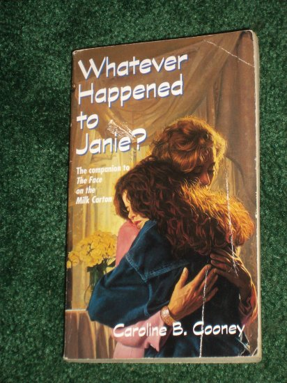 Whatever Happened to Janie? by CAROLINE B. COONEY Mystery PB 1994