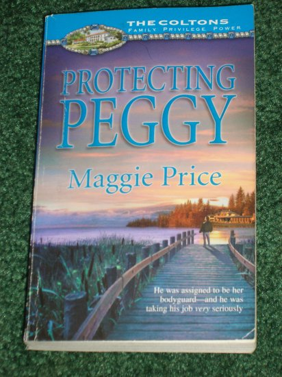 Protecting Peggy by MAGGIE PRICE Silhouette The Coltons Family Series PB