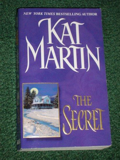 The Secret by KAT MARTIN Romantic Suspense Zebra 2001 1st Paperback Edition