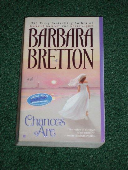 Chances Are by BARBARA BRETTON Romance 2004 Maddy Bainbridge Series
