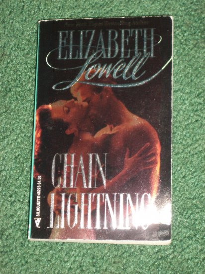 Chain Lightning by ELIZABETH LOWELL Romance 1993