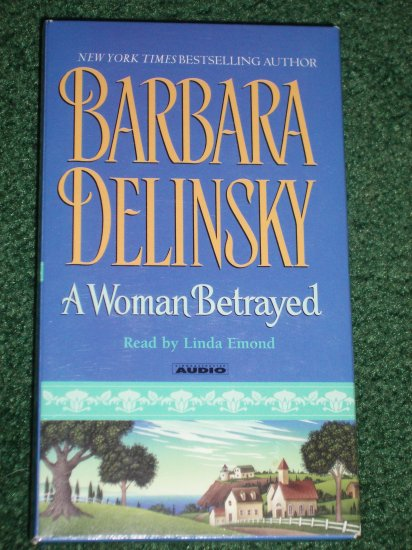 A Woman Betrayed by BARBARA DELINSKY 3 Cassette Audio Book