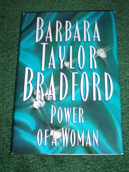 Power of a Woman by BARBARA TAYLOR BRADFORD Hardback with Dustjacket 1997