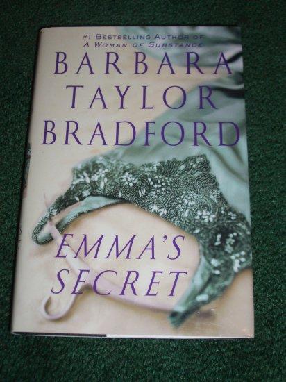 Emma's Secret by BARBARA TAYLOR BRADFORD Hardback with Dustjacket 2004