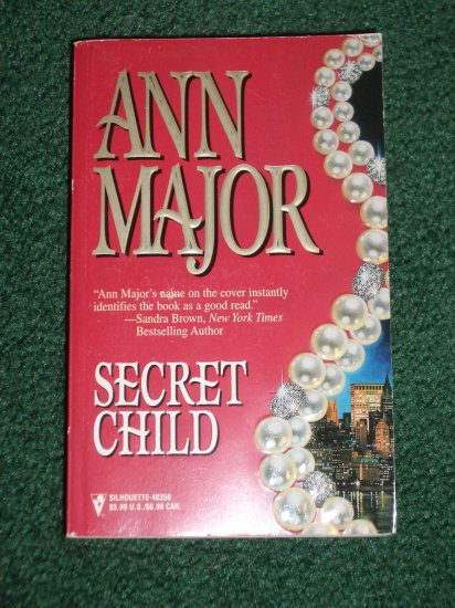 Secret Child by ANN MAJOR Exciting Romance 1998 Children of Destiny Series