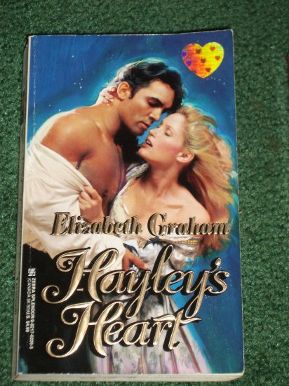 Hayley's Heart by ELIZABETH GRAHAM A Zebra Splendor Historical Antebellum South Romance 1999