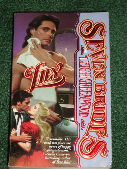 Lily by LEIGH GREENWOOD Historical Western Romance 1996 Seven Brides Series