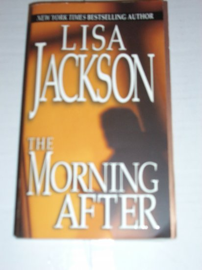The Morning After by LISA JACKSON Romantic Suspense PB 2004