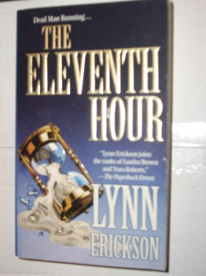 The Eleventh Hour by LYNN ERICKSON Death Row Suspense Thriller 1998