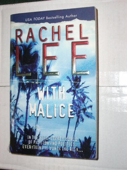 With Malice by RACHEL LEE Romantic Suspense Thriller 2003
