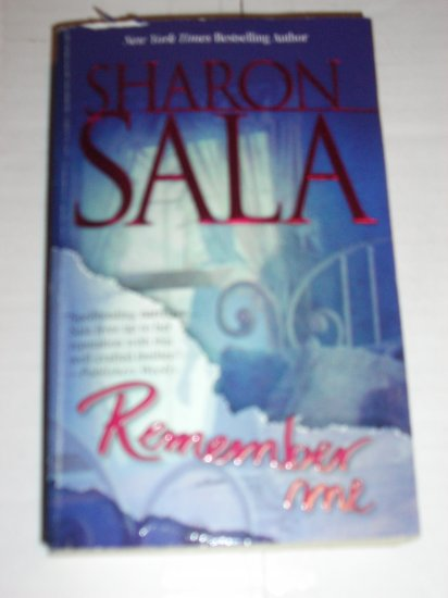 Remember Me by SHARON SALA Romantic Suspense Thriller 1999
