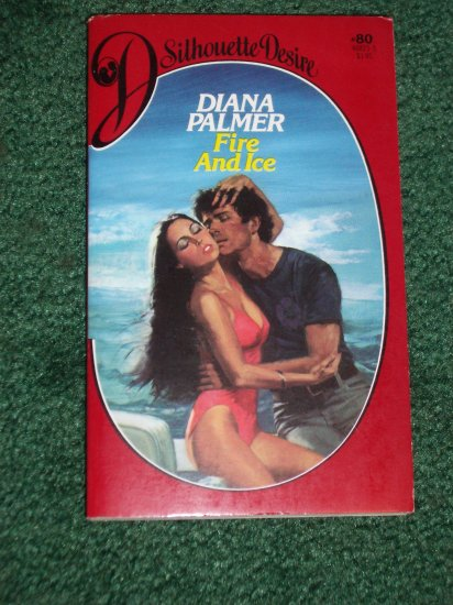 Fire and Ice by DIANA PALMER Vintage Silhouette Desire #80 Aug83