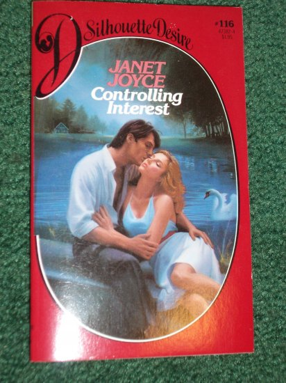 Controlling Interest by JANET JOYCE Vintage Silhouette Desire Romance #116 Feb84