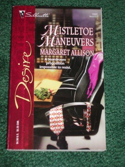 Mistletoe Maneuvers by MARGARET ALLISON Silhouette Desire #1692 Nov05