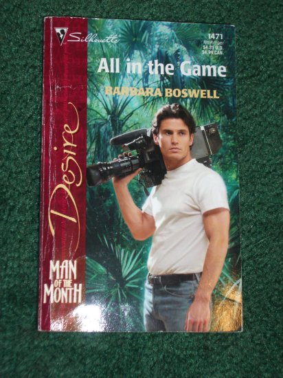 All in the Game by BARBARA BOSWELL Silhouette Desire Romance #1471 Nov02 Man of the Month