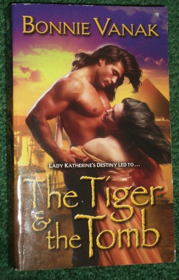 The Tiger and the Tomb BONNIE VANAK Historical Desert Warrior Romance 2003 Khamsin Egyptian Series