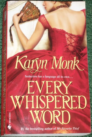 Every Whispered Word by KARYN MONK Historical Romance 2005 Kent's Orphans Series