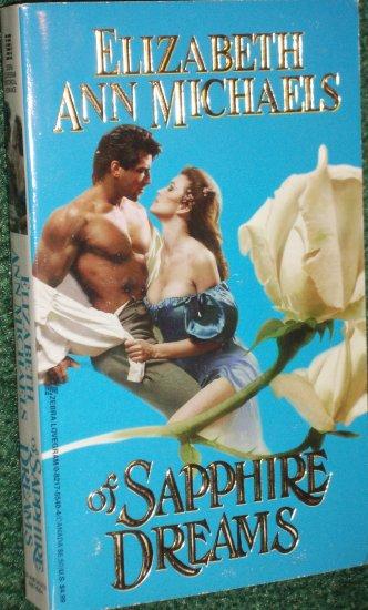 Of Sapphire Dreams by ELIZABETH ANN MICHAELS Zebra Lovegram Historical Regency Romance 1996