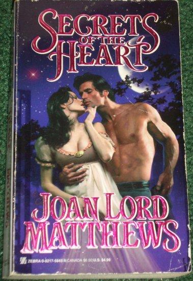 Secrets of the Heart by JOAN LORD MATTHEWS Zebra Historical Regency Romance 1998