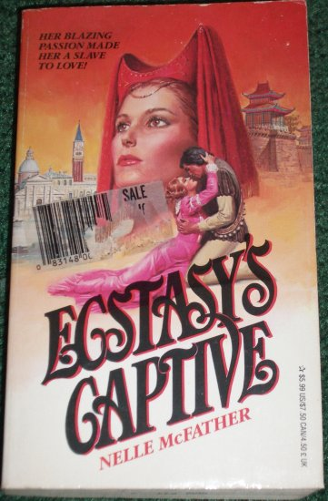 Ecstasy's Captive by NELLE McFATHER Historical Romance 1982